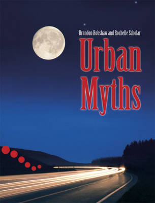 Urban Myths Pupil Book Level 2-3 Readers by Sue Hackman, Brandon Robshaw, Rochelle Scholar
