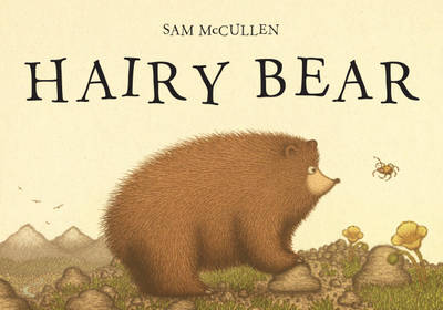 Hairy Bear by Sam McCullen