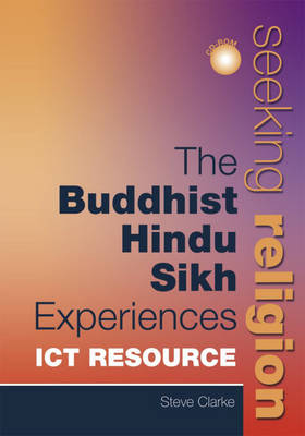 Hinduism Sikhism and Buddhism ICT Resource by Steve Clarke