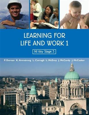Learning for Life and Work 1 by John McCusker, Lesley Mcevoy, Kathryn Armstrong, Peter Dornan