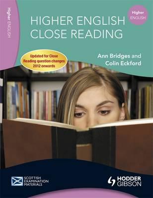 Higher English Close Reading by Ann Bridges, Colin Eckford