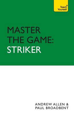 Master the Game Striker by Paul Broadbent, Andy Allen