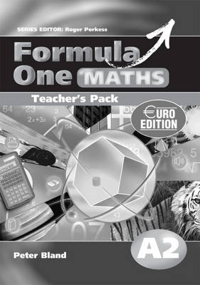 Formula One Maths Teacher's Pack A2 by Roger Porkess