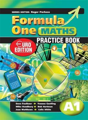 Formula One Maths Euro Edition Practice Book A1 Practice Book by