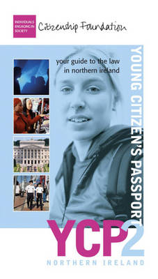 Young Citizen's Passport Northern Ireland by The Citizenship Foundation