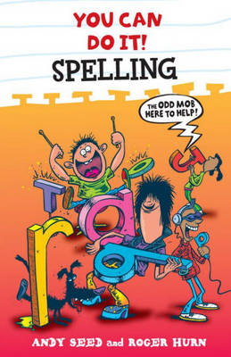 Spelling by Andy Seed, Roger Hurn