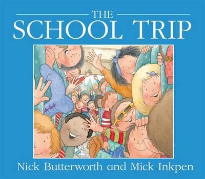 School Trip by Nick Butterworth