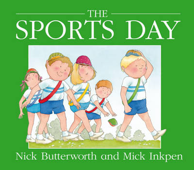 Sports Day by Nick Butterworth, Mick Inkpen