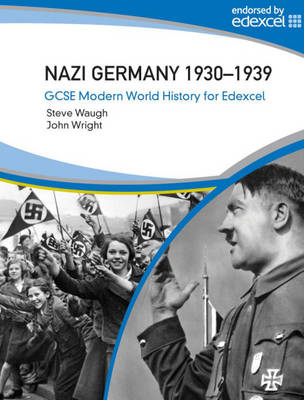 Nazi Germany 1930-39 by Steve Waugh, John Wright