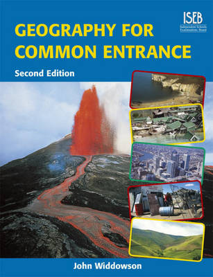 Geography for Common Entrance by John Widdowson