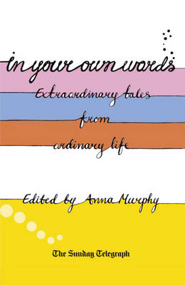 In Your Own Words Reader by Anna Murphy