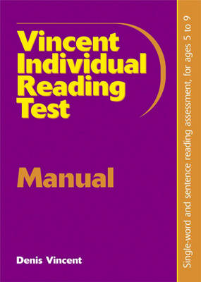 Vincent Individual Reading Test Manual Single-word and Sentence Reading, for Ages 5-9 by Denis Vincent