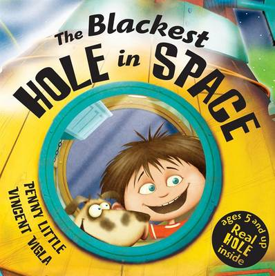 The Blackest Hole in Space by Penny Little