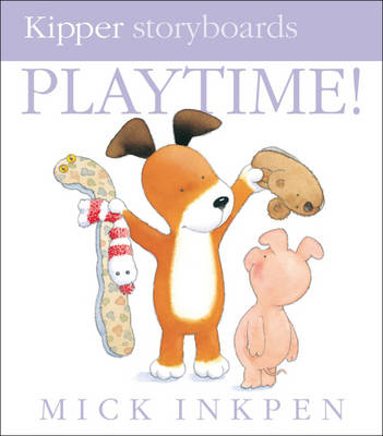 Playtime by Mick Inkpen