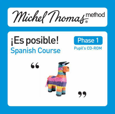 Spanish School Pupils CD1 Es Posible Spanish: the Michel Thomas Method by Michel Thomas, Paul Howard
