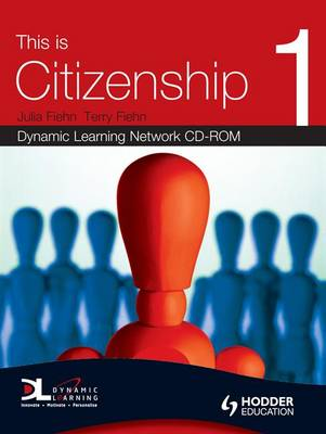 This is Citizenship Dynamic Learning Network CD-ROM by Terry Fiehn, Julia Fiehn