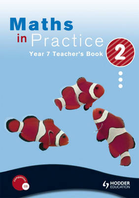 Maths in Practice Teacher's Book by Suzanne Shakes, David Bowles, Jan Johns, Andrew Manning