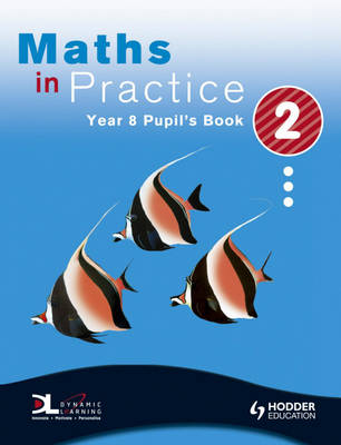 Maths in Practice Pupil's Book by Andrew Manning, David Pritchard, Sophie Goldie, Shaun Procter-Green