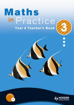 Maths in Practice Teacher's Book by David Pritchard, Sophie Goldie, Shaun Procter-Green, Andrew Manning