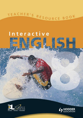 Interactive English Teacher's Book by Linda Hill, Zoe Livingstone, Saira Sawtell, Pat Woolfe
