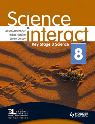 Science Interact by Alison Alexander, Helen Harden, Jenny Versey