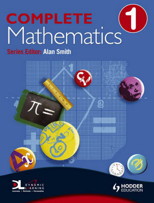 Complete Mathematics Pupil's Book by Prof. Alan Smith, Suzanne Shakes, David Bowles, Jan Johns