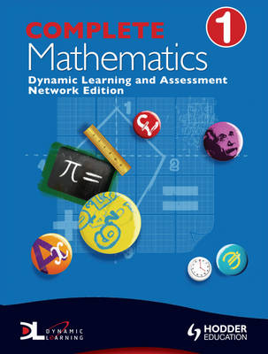 Complete Mathematics Dynamic Learning by Suzanne Shakes, David Bowles, Jan Johns, Andrew Manning
