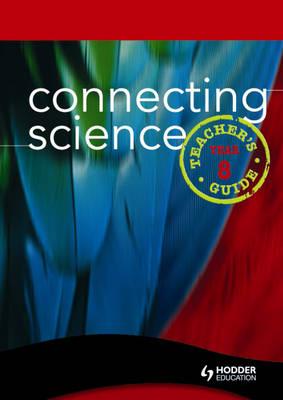 Connecting Science Teacher's Guide by Lynn Chapman, David E. Quinn