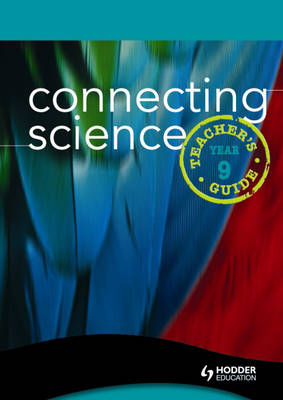 Connecting Science Teacher's Guide by Lynn Chapman, David E. Quinn