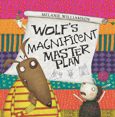 Wolf's Magnificent Master Plan by Melanie Williamson
