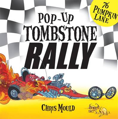 Tombstone Rally by Chris Mould