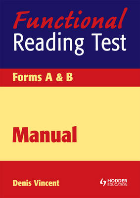 Functional Reading Test Manual by Denis Vincent, Mary Crumpler
