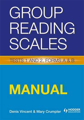 Group Reading Scales Manual Manual by Denis Vincent, Mary Crumpler