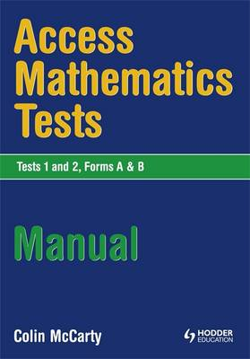 Access Mathematics Tests (AMT) 1 & 2 Manual by Colin McCarty