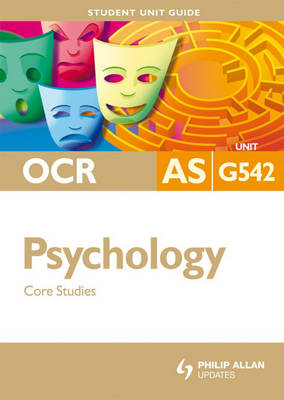 OCR AS Psychology Core Studies by David Clarke