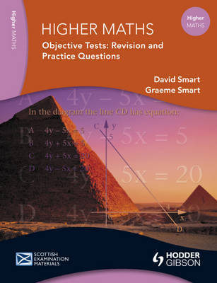 Higher Maths Objective Tests Revision Notes and Questions by David Smart