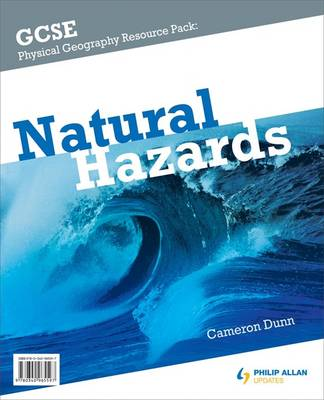 GCSE Physical Geography: Natural Hazards Resource Pack Resource Pack by Cameron Dunn