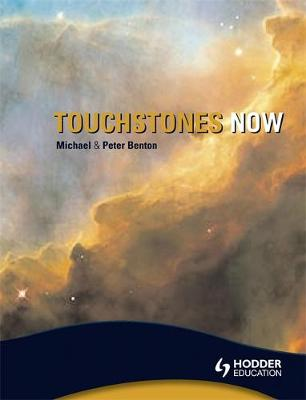 Touchstones Now: An Anthology of poetry for Key Stage 3 by Michael Benton, Peter Benton