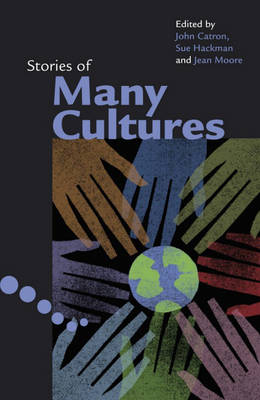 Stories of Many Cultures 5-6 Reader by John Catron