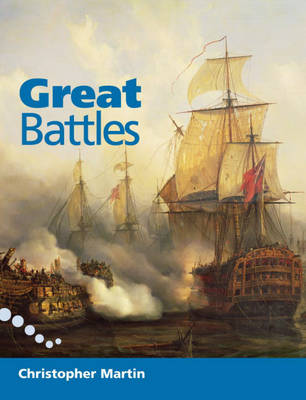 Great Battles 5-6 Reader by Christopher Martin