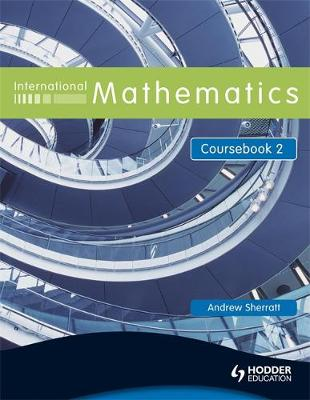 International Mathematics Coursebook 2 by Andrew Sherratt