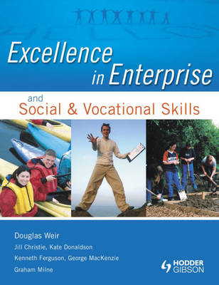 Excellence in Enterprise and SVS by Douglas Weir, Jill Christie, Kate Donaldson, Kenny Ferguson