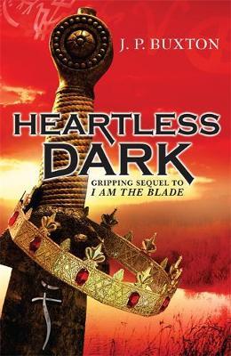 A Heartless Dark by J.P. Buxton