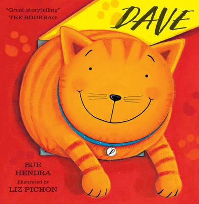 Dave by Sue Hendra, Liz Pichon