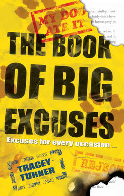 The Book of Big Excuses by Tracey Turner