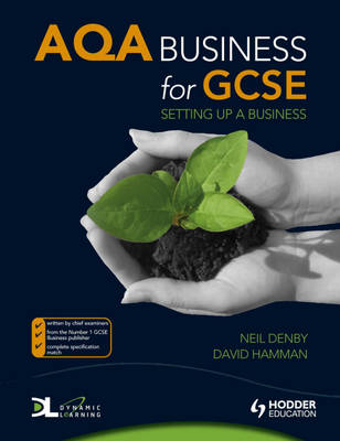 AQA Business for GCSE Setting Up a Business by David Hamman, Neil Denby
