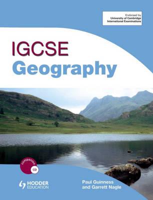 IGCSE Geography by Paul Guinness, Garrett Nagle