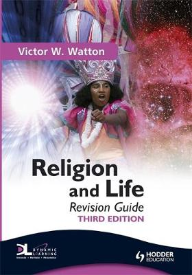 Religion and Life Revision Guide by Victor W. Watton