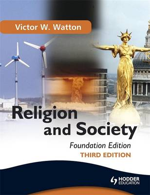 Religion and Society Foundation Edition by Victor W. Watton
