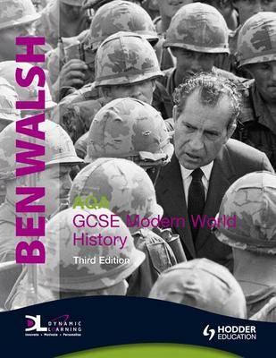 AQA GCSE Modern World History by Ben Walsh